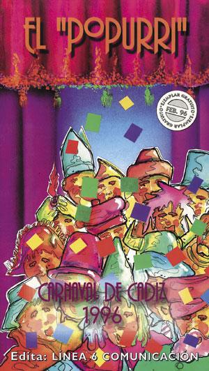 'El Popurrí' del Carnaval de Cádiz 1996