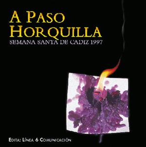 'A Paso Horquilla' año 1997