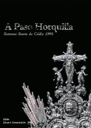 'A Paso Horquilla' año 1998