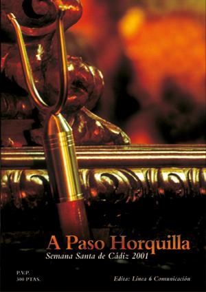 'A Paso Horquilla' año 2001