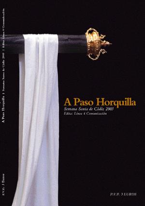 'A Paso Horquilla' año 2003