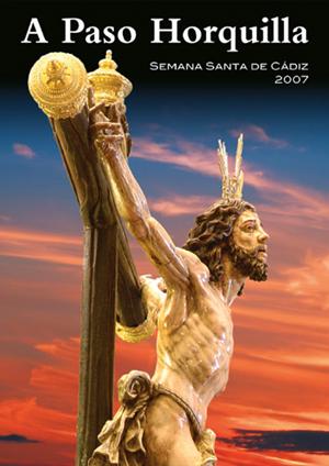 'A Paso Horquilla' año 2007