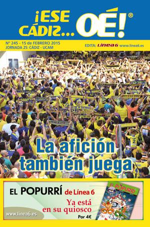 ¡Ese Cádiz…Oé! núm.245 Temporada 14/15