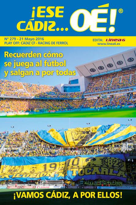 ¡Ese Cádiz…Oé! núm. 279 Temporada 2015/16