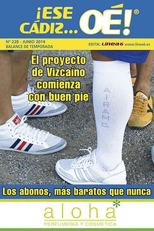 ¡Ese Cádiz…Oé! núm. 228 Temporada 2013/14