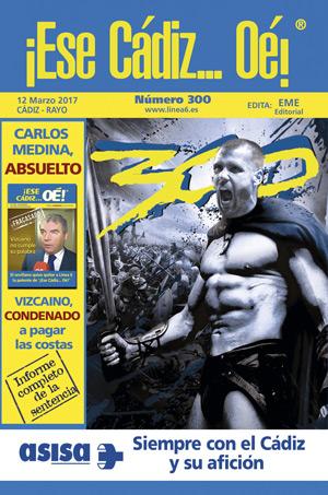 ¡Ese Cádiz…Oé! núm. 300 Temporada 2016/17