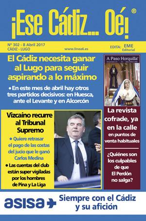 ¡Ese Cádiz…Oé! núm. 302 Temporada 2016/17