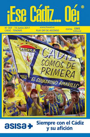 ¡Ese Cádiz…Oé! núm. 307 temporada 2016/17