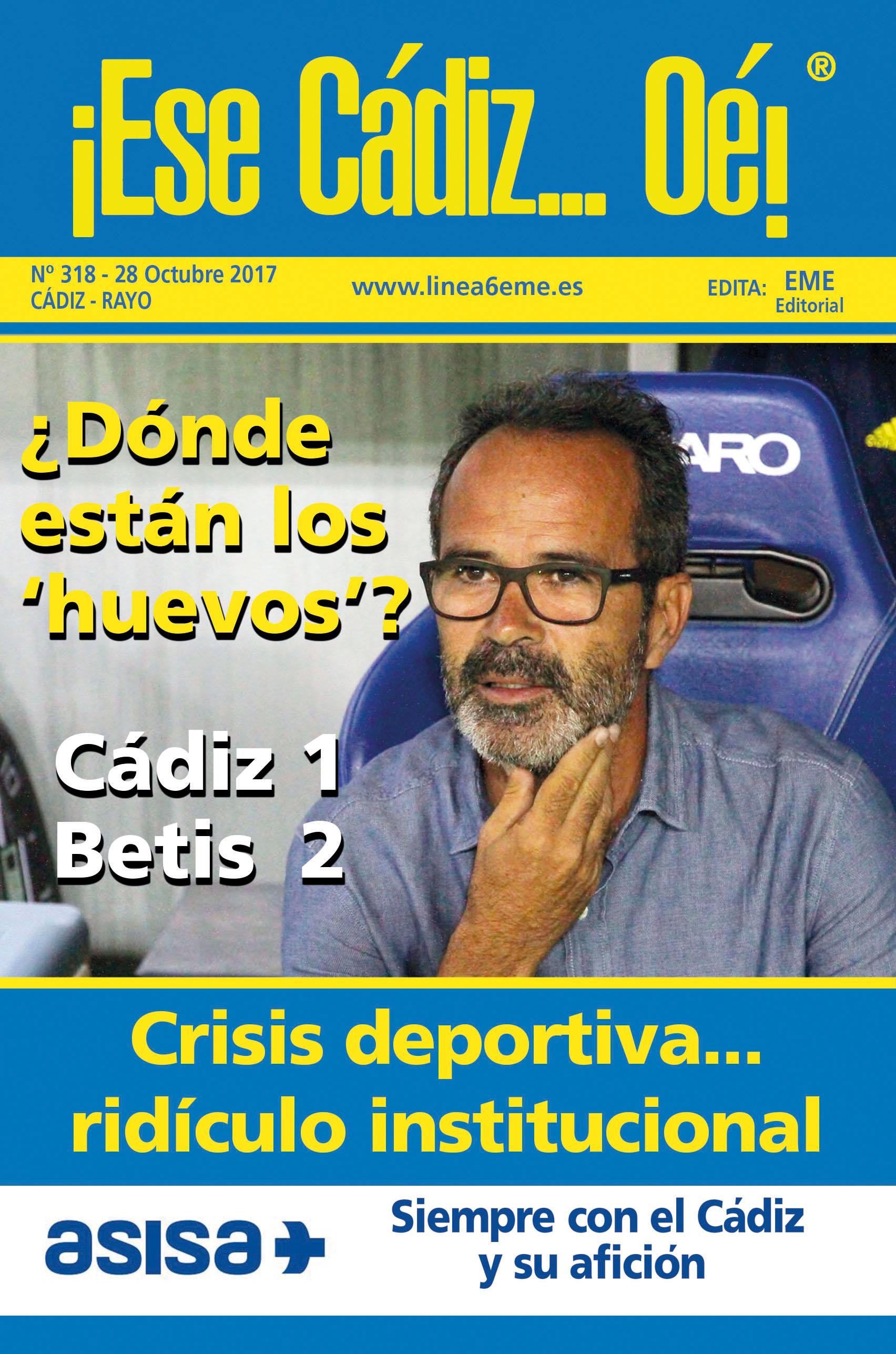 ¡Ese Cádiz…Oé! núm. 318 Temporada 2017/18