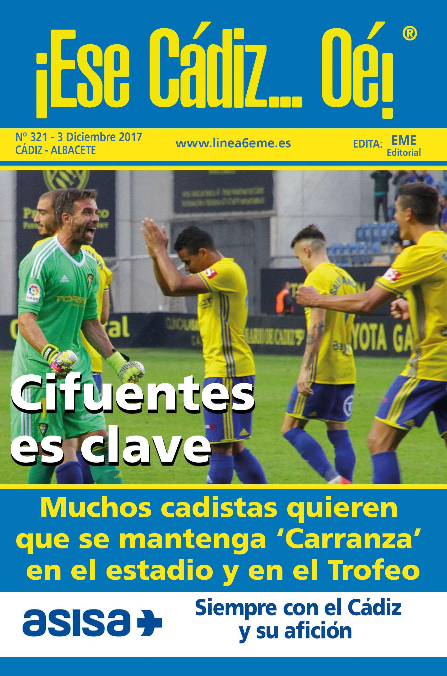 ¡Ese Cádiz…Oé! núm.321 Temporada 2017/18