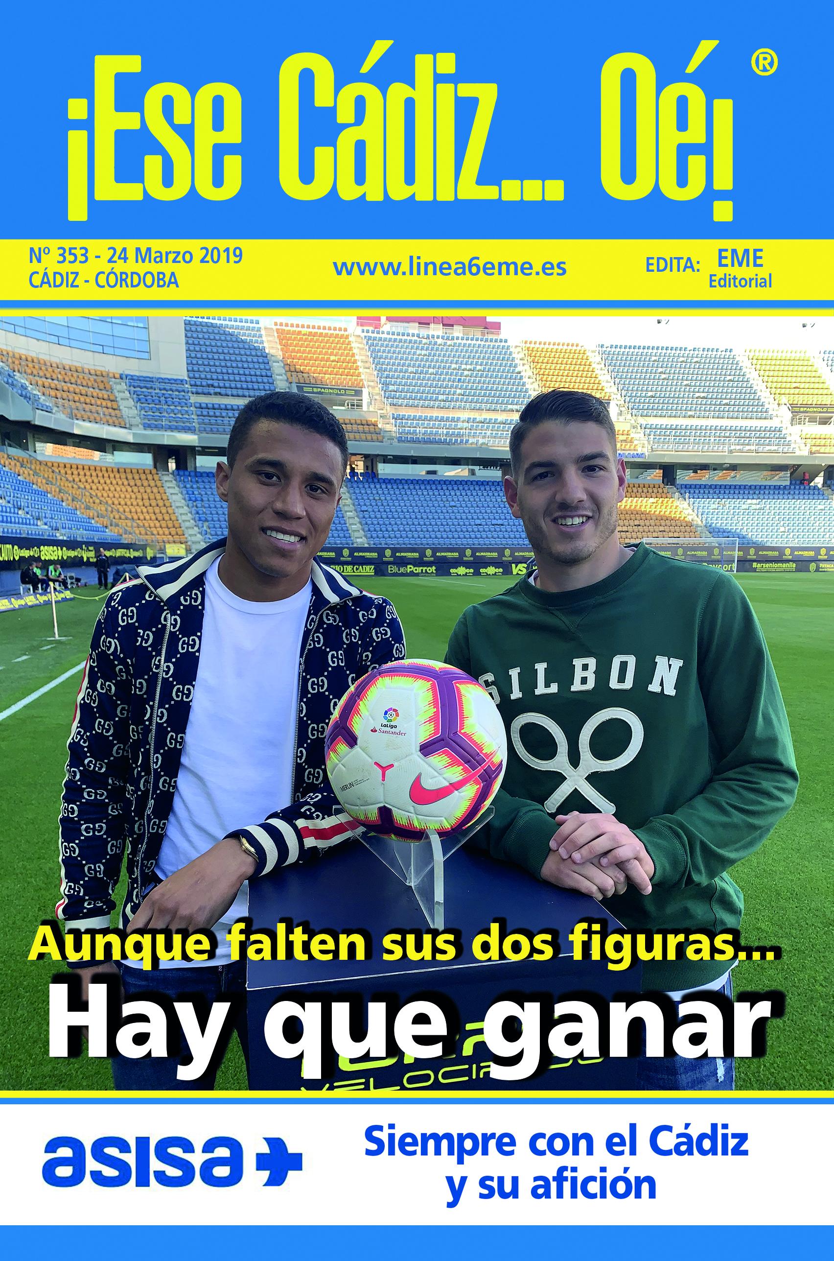 ¡Ese Cádiz…Oé! núm. 353 Temporada 2018/19