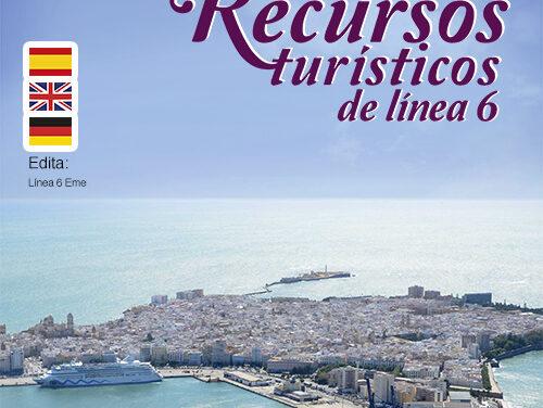 Línea 6 va actualizar su revista 'Recursos Turísticos de la Provincia de Cádiz', que saldrá en junio